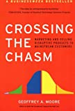 Book Cover Crossing the Chasm: Marketing and Selling High-Tech Products to Mainstream Customers