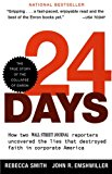 Book Cover 24 Days: How Two Wall Street Journal Reporters Uncovered the Lies that Destroyed Faith in Corporate America