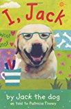 Book Cover I, Jack (Bccb Blue Ribbon Fiction Books (Awards))