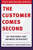 Book Cover The Customer Comes Second: Put Your People First and Watch 'em Kick Butt