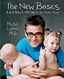 Book Cover The New Basics: A-to-Z Baby & Child Care for the Modern Parent