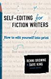 Book Cover Self-Editing for Fiction Writers, Second Edition: How to Edit Yourself Into Print