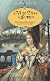 Book Cover Nine Days a Queen: The Short Life and Reign of Lady Jane Grey