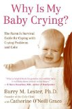 Book Cover Why Is My Baby Crying?: The Parent's Survival Guide for Coping with Crying Problems and Colic