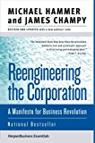 Book Cover Reengineering the Corporation: A Manifesto for Business Revolution (Collins Business Essentials)