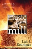 Book Cover Music of the Mill: A Novel