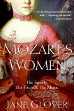 Book Cover Mozart's Women: His Family, His Friends, His Music