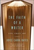 Book Cover The Faith of a Writer: Life, Craft, Art