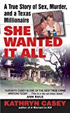 Book Cover She Wanted It All: A True Story of Sex, Murder, and a Texas Millionaire (Avon True Crime)