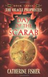 Book Cover Day of the Scarab: Book Three of The Oracle Prophecies