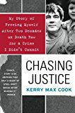 Book Cover Chasing Justice: My Story of Freeing Myself After Two Decades on Death Row for a Crime I Didn't Commit