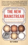 Book Cover The New Mainstream: How the Multicultural Consumer Is Transforming American Business