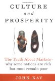 Book Cover Culture and Prosperity: The Truth About Markets - Why Some Nations Are Rich but Most Remain Poor