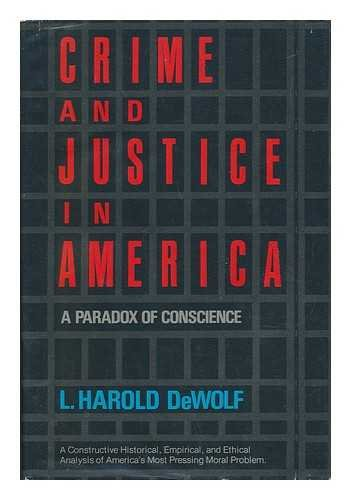 Book Cover Crime and justice in America: A paradox of conscience