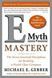 Book Cover E-Myth Mastery: The Seven Essential Disciplines for Building a World Class Company