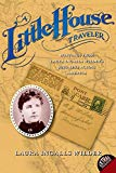 Book Cover A Little House Traveler: Writings from Laura Ingalls Wilder's Journeys Across America (Little House Nonfiction)