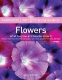 Book Cover HarperCollins Practical Gardener: Flowers: What to Grow and How to Grow It