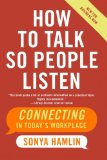 Book Cover How to Talk So People Listen: Connecting in Today's Workplace