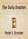 Book Cover The Daily Drucker: 366 Days of Insight and Motivation for Getting the Right Things Done