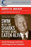 Book Cover Swim with the Sharks Without Being Eaten Alive: Outsell, Outmanage, Outmotivate, and Outnegotiate Your Competition (Collins Business Essentials)