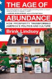 Book Cover The Age of Abundance: How Prosperity Transformed America's Politics and Culture