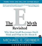 Book Cover The E-Myth Revisited CD : Why Most Small Businesses Don't Work and What to do about it