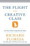 Book Cover The Flight of the Creative Class: The New Global Competition for Talent