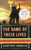 Book Cover The Game of Their Lives: The Untold Story of the World Cup's Biggest Upset
