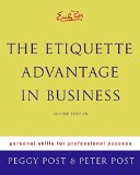 Book Cover Emily Post's The Etiquette Advantage in Business: Personal Skills for Professional Success, Second Edition