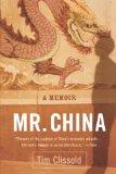 Book Cover Mr. China: A Memoir