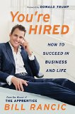 Book Cover You're Hired: How to Succeed in Business and Life from the Winner of The Apprentice