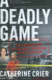 Book Cover A Deadly Game: The Untold Story of the Scott Peterson Investigation