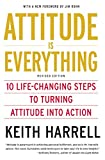 Book Cover Attitude is Everything Rev Ed: 10 Life-Changing Steps to Turning Attitude into Action