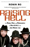 Book Cover Raising Hell: The Reign, Ruin, and Redemption of Run-D.M.C. and Jam Master Jay