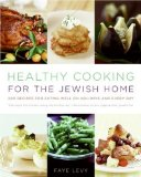 Book Cover Healthy Cooking for the Jewish Home: 200 Recipes for Eating Well on Holidays and Every Day