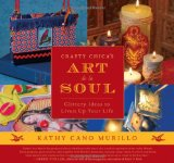 Book Cover Crafty Chica's Art de la Soul: Glittery Ideas to Liven Up Your Life