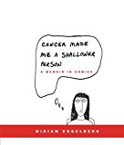 Book Cover Cancer Made Me a Shallower Person: A Memoir in Comics