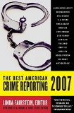 Book Cover The Best American Crime Reporting 2007