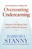 Book Cover Overcoming Underearning(TM): Overcome Your Money Fears and Earn What You Deserve