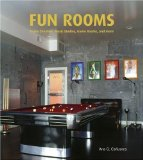Book Cover Fun Rooms: Home Theaters, Music Studios, Game Rooms, and More