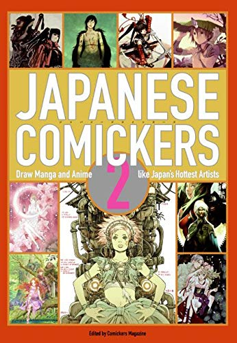 Book Cover Japanese Comickers 2: Draw Manga and Anime Like Japan's Hottest Artists