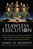 Book Cover Flawless Execution: Use the Techniques and Systems of America's Fighter Pilots to Perform at Your Peak and Win the Battles of the Business World