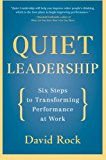 Book Cover Quiet Leadership: Six Steps to Transforming Performance at Work