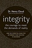 Book Cover Integrity: The Courage to Meet the Demands of Reality