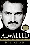 Book Cover Alwaleed: Businessman, Billionaire, Prince