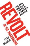 Book Cover Revolt in the Boardroom: The New Rules of Power in Corporate America