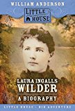 Book Cover Laura Ingalls Wilder: A Biography (Little House Nonfiction)