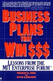 Book Cover Business Plans That Win $$$: Lessons from the MIT Enterprise Forum