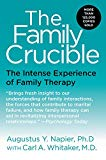 Book Cover The Family Crucible: The Intense Experience of Family Therapy (Perennial Library)