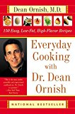 Book Cover Everyday Cooking with Dr. Dean Ornish: 150 Easy, Low-Fat, High-Flavor Recipes